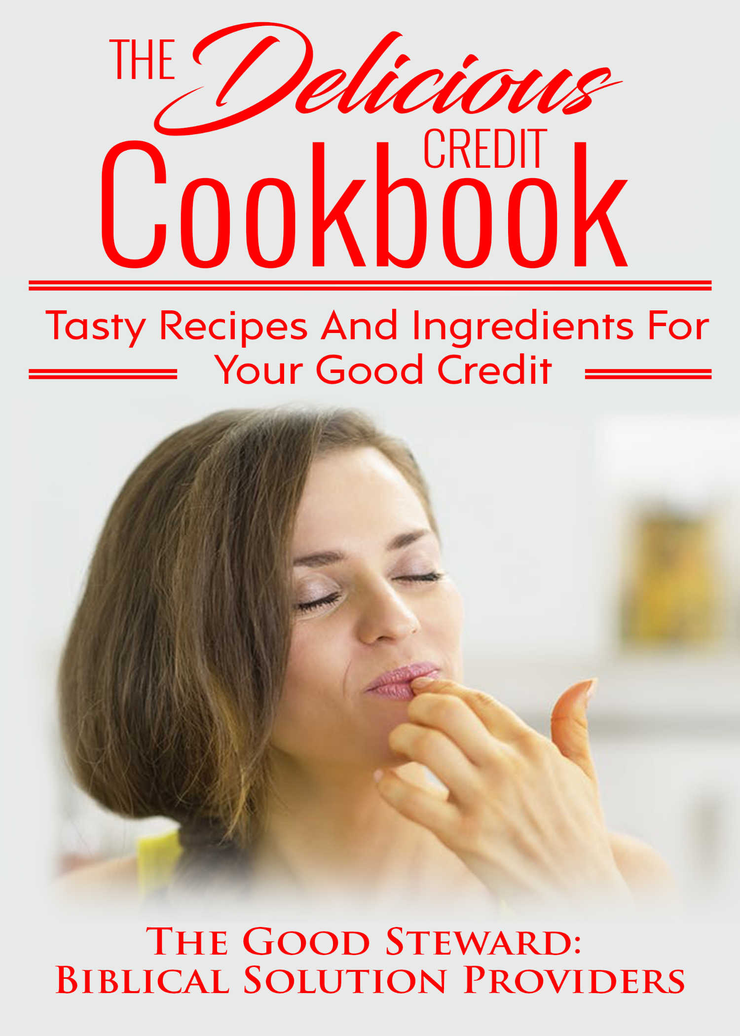 The Delicious Credit Cookbook